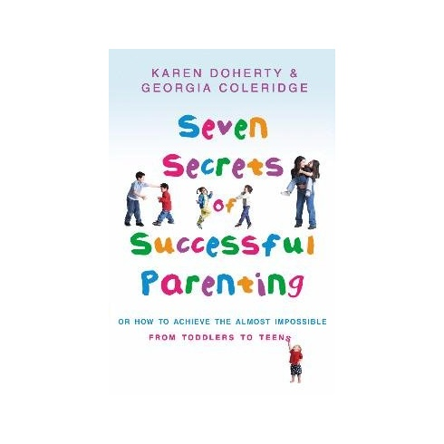 Hippy Chick The Seven Secrets of Successful Parenting